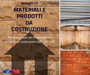 Approfondimento sulla Marcatura CE di materiali e prodotti da costruzione